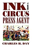 Ink from a Circus Press Agent: An Anthology of Circus History (Borgo Literary Guides,)