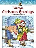 Creative Haven Vintage Christmas Greetings Coloring Book (Creative Haven Coloring Books)