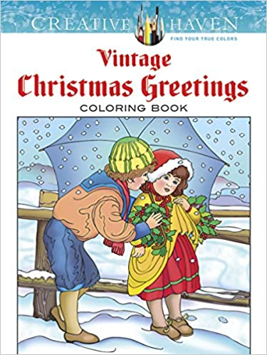 Creative Haven Vintage Christmas Greetings Coloring Book Books Marty Noble 9780486791890 Amazon