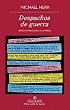 Despachos de guerra (Spanish Edition)
