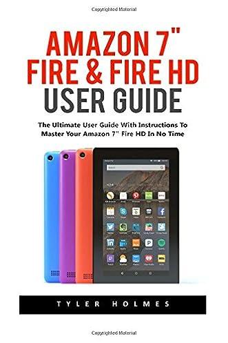 amazon 7 fire fire hd user guide the ultimate user guide with rh amazon com Amazon Fire HD Manual Amazon Fire HD 10 2017