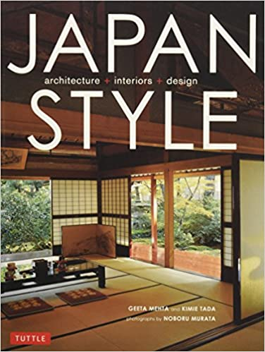 Amazon.com: Japan Style: Architecture Interiors Design (9784805312599):  Geeta Mehta, Kimie Tada, Noboru Murata: Books