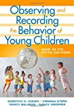 Observing and Recording the Behavior of Young Children