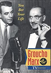 You Bet Your Life: Groucho Marx