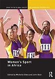Womenrsquo;s Sport in Africa, , 0415624630