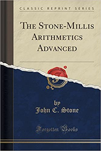 Book The Stone-Millis Arithmetics Advanced (Classic Reprint)