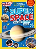 National Geographic Kids Super Space Sticker Activity Book, National Geographic Kids, 1426315562