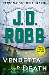 Lieutenant Eve Dallas must keep the predator from becoming the prey in Vendetta in Death, the newest thriller from the #1 New York Times bestselling author J.D. Robb.         She calls herself Lady Justice. And once she has chosen a ma...