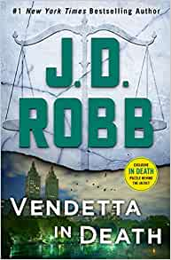 Amazon.com: Vendetta in Death: An Eve Dallas Novel (In Death, Book 49) (9781250207173): J. D