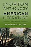 The Norton Anthology of American Literature (Shorter Ninth Edition) (Vol. 1) Shorter Ninth Edition