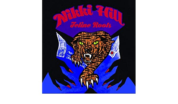 Feline Roots de Nikki Hill en Amazon Music - Amazon.es