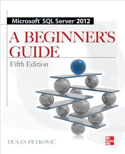 Download Microsoft SQL Server 2012 A Beginners Guide 5/E Pdf