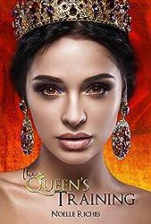 The Queen's Training (The Queen of Oran)