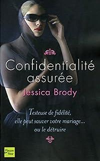 Confidentialité assurée, Brody, Jessica