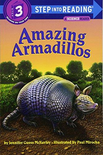 Amazing Armadillos (Step into Reading)