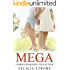 Mega Lesbian Romance Collection: (First Time Lesbian, Office Erotica, Taboo Romance, Pop Star Romance, Multicultural Romance) (Contemporary Women, New ... Contemporary Romance, Women's Fiction)