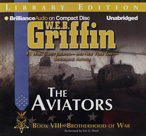 The Aviators (Brotherhood of War Series) by Brilliance Audio