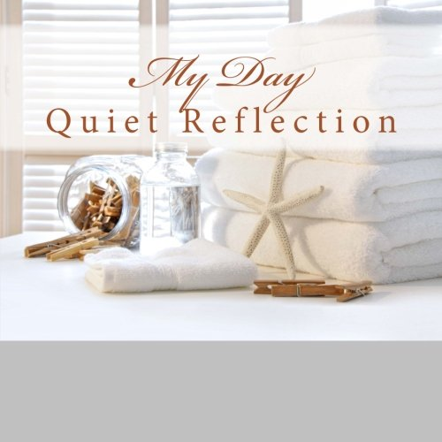 My Day: Quiet Reflection pdf epub