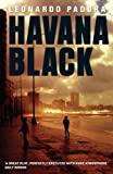 img - for Havana Black: A Lieutenant Mario Conde Mystery book / textbook / text book