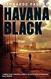 Havana Black: A Lieutenant Mario Conde Mystery (Mario Conde Investigates)