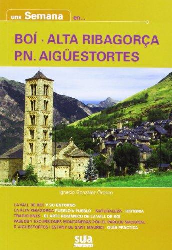 Descargar Libro Boi /alta Ribagorça/p. N. Aigüestortes - Una Semana En. .. Ignacio Gonzalez Orozco