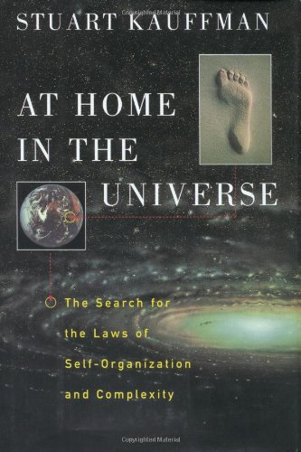 At Home in the Universe: The Search for the Laws of Self-Organization and Complexity [Kauffman, Stuart] (Tapa Dura)