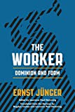 img - for The Worker: Dominion and Form book / textbook / text book