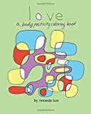 Love: A Body Positivity Coloring Book