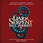 Dark Serpent: Hugh Corbett 18 | Paul Doherty