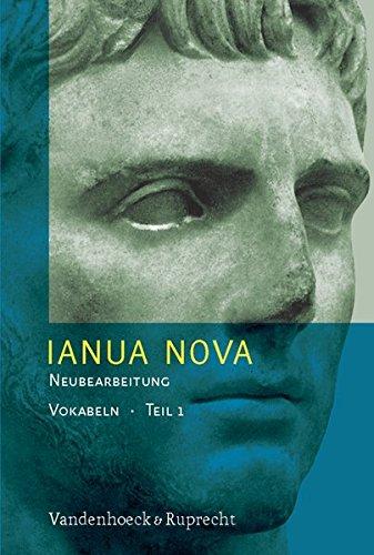 Ianua Nova Neubearbeitung (INN 3) Tl I: IANUA NOVA I. Neubearbeitung. Vokabelheft. Lehrgang für Latein als 1. der 2. Fremdsprache (Lernmaterialien)