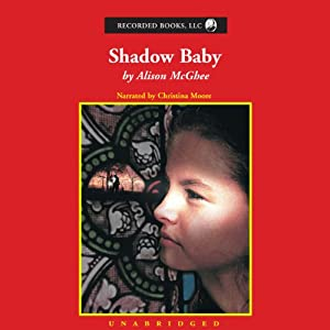 Shadow Baby Audiobook