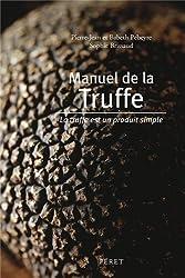 PETIT MANUEL DE LA TRUFFE