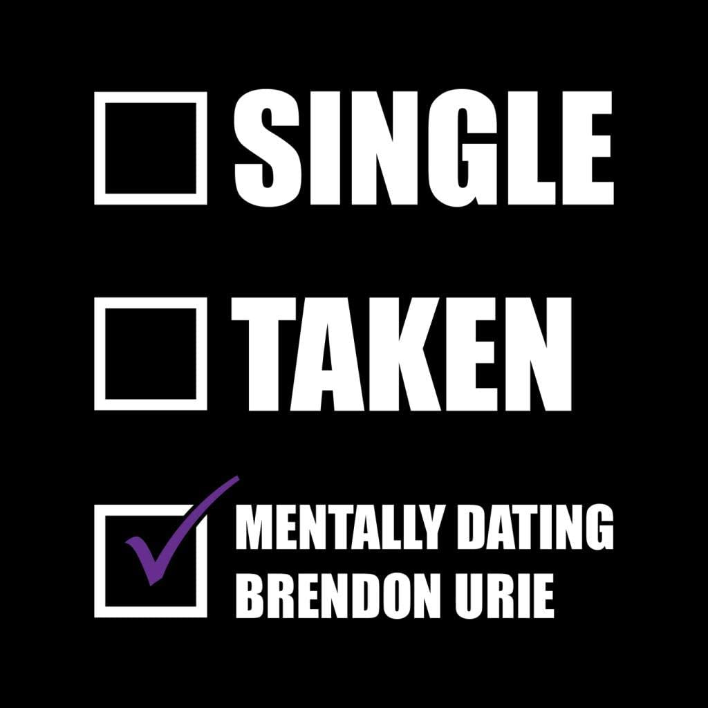 Coto7 Single Taken Mentally Dating Brendon Urie Womens Vest Black