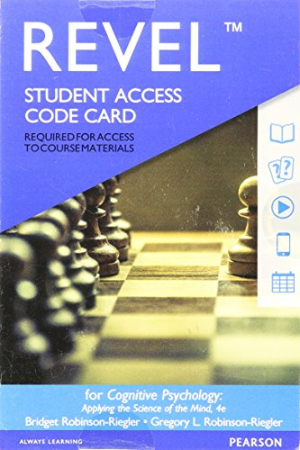 Revel for Cognitive Psychology: Applying The Science of the Mind -- Access Card (4th Edition) -  Bridget Robinson-Riegler, Misc. Supplies