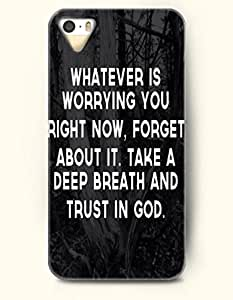 iPhone 5 5S Case OOFIT Phone Hard Case ** NEW ** Case with Design Whatever Is Worrying You Right Now, Forget About It, Take A Deep Breath And Trust In God- Forest In Darkness - Case for Apple iPhone 5/5s