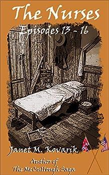 The Nurses: Episodes 13-16 by [Kovarik, Janet]
