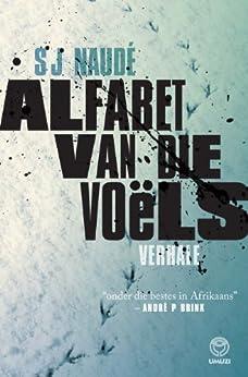 Alfabet van die voëls (Afrikaans Edition) - Kindle edition by S J