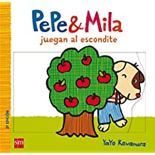 PEPE & MILA JUEGAN AL ESCONDITE.(PEPE & MILA)