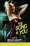 The Song Is You: A Novel