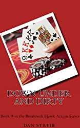 Michael Hawk: Down Under and Dirty (The Breakneck Hawk Action Series Book 9)