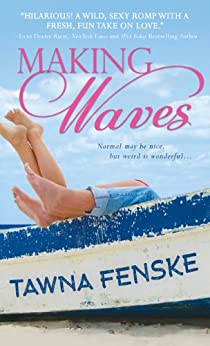Making Waves by [Fenske, Tawna]