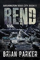 Rend (Washington, Dead City Book 2)