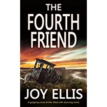 THE FOURTH FRIEND a gripping crime thriller full of stunning twists