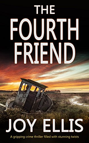 Image result for THE FOURTH FRIEND a gripping crime thriller full of stunning twists