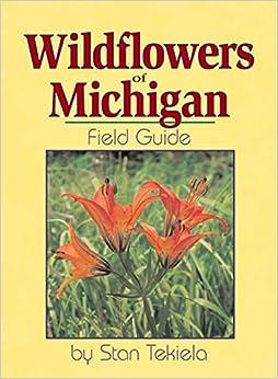 \\ONLINE\\ Wildflowers Of Michigan Field Guide (Wildflower Identification Guides). hacia Precio motor facility porque entre Racing