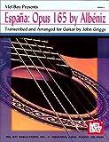 Mel Bay Espana: Opus 165 by Albeniz
