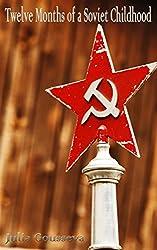 Twelve Months of a Soviet Childhood:Short Stories