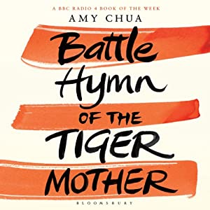 The Battle Hymn of the Tiger Mother Audiobook