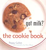 Got Milk? the Cookie Book