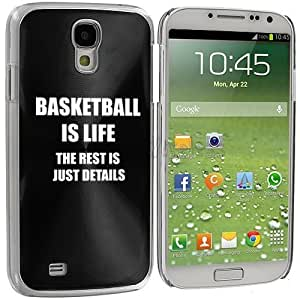 Black Samsung Galaxy S4 S IV i9500 Aluminum Plated Hard Back Case Cover KK46 Basketball is Life The Rest is Just Details